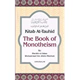 Kitab At-Tauhid - The Book of Monotheismr:Darussalam-*Indian Printed BEST Quality :Darussalam- *Indian Printed BEST Soft Cove
