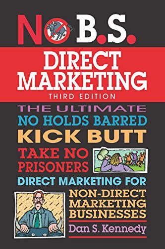 ting: The Ultimate No Holds Barred Kick Butt Take No Prisoners Direct Marketing for Non-Direct Marketing Businesses ()