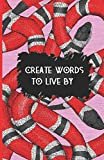 CREATE WORDS TO LIVE BY: Red snakes Boho pattern - Blank & Lined Pages (5.5 x 8.5) Journal Composition Notebook to write and draw in (Positive Vibrations, Band 13)
