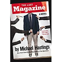 Last Magazine, The : A Novel