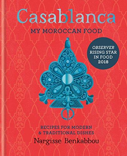 Casablanca: My Moroccan Food (English Edition) por Nargisse Benkabbou