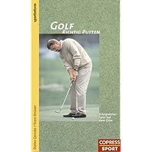 Golf, Richtig Putten