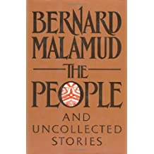 The People: And Other Uncollected Fiction by Bernard Malamud (1989-12-11)