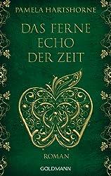 Das ferne Echo der Zeit: Roman (German Edition)
