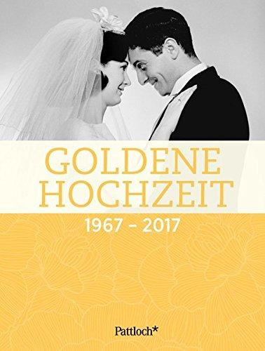 Goldene Hochzeit: 1967 - 2017