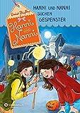 Hanni und Nanni, Band 07: Hanni und Nanni suchen Gespenster