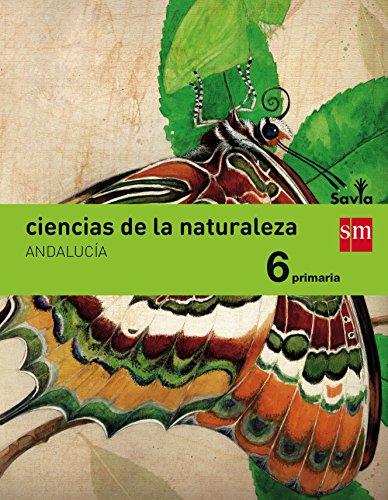 Ciencias de la naturaleza 6 Primaria Savia Andalucía