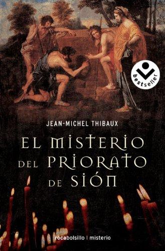 El misterio del Priorato de Sión (Rocabolsillo Bestseller) por Jean-Michel Thibaux