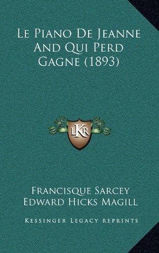 Le Piano de Jeanne and Qui Perd Gagne (1893)
