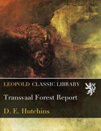 Transvaal Forest Report