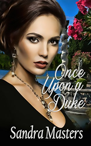 e Duke Series) (English Edition) (Once Upon A Rose)