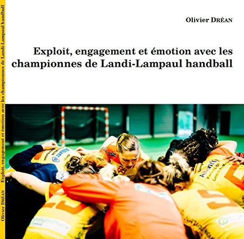 Exploit, engagement et émotion avec les championnes de Landi-Lampaul handball