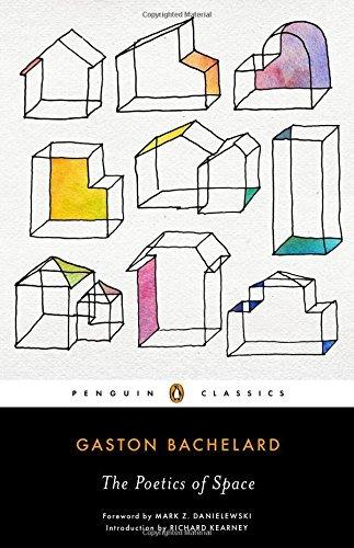 By Gaston Bachelard The Poetics of Space [Paperback]