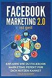Facebook Marketing 2.0 ist geil: Erfahre wie Du Facebook perfekt für Dich nutzen kannst. Wie Du damit Geld verdienst, Geld sparst, passives Einkommen aufbaust und finanziell frei wirst. Mehr Kunden.
