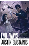 Evil Ways (Morris and Chastain Investigations Book 2)