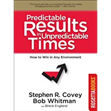 Predictable Results in Unpredictable Times (Franklin Covey Set Book 3) (English Edition)