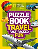 Puzzle Book Travel: Brain-tickling quizzes, sudokus, crosswords and wordsearches (National Geographic Kids Puzzle Books)