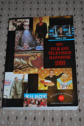 British Film Institute Film and Television Handbook 1993
