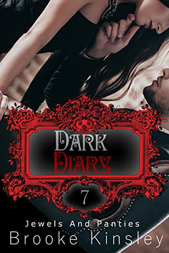 (Jewels and Panties (Book, Seven): Dark Diary (English Edition))