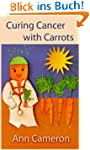 Curing Cancer with Carrots (English E...