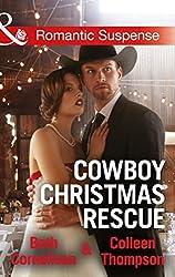 Cowboy Christmas Rescue (Mills & Boon Romantic Suspense) by Beth Cornelison / Colleen Thompson (2015-10-16)