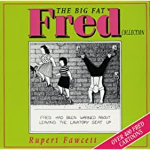 The Big Fat Fred Collection by Rupert Fawcett (2000-09-07)