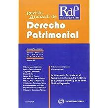 La Información Territorial en el Registro de la Propiedad: la Incidencia de la Directiva INSPIRE y de las Bases Gráficas Registrales (Monografía - Revista Derecho Patrimonial)
