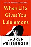 Best Simon & Schuster American Sports - When Life Gives You Lululemons (English Edition) Review