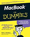 : MacBook For Dummies (For Dummies (Computers)) by Mark L. Chambers (2006-08-28)