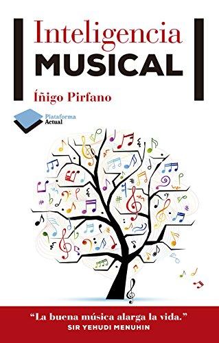 Inteligencia musical por Íñigo Pirfano