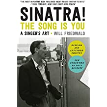 Sinatra! the Song Is You: A Singer's Art