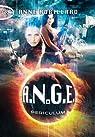 A.N.G.E., tome 8 : Periculum par Robillard