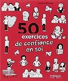 50 exercices de confiance en soi