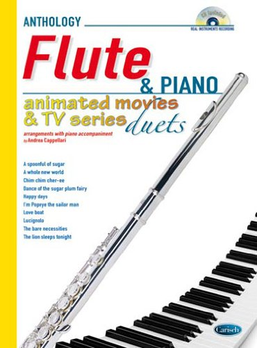 Animated Movies and TV Duets for Flute And Piano: Anthology Duets (Anthology Duets/Trios/Quartets)
