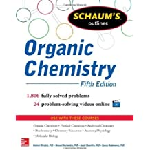 Schaum's Outline of Organic Chemistry: 1,806 Solved Problems + 24 Videos (Schaum's Outlines) 5th edition by Meislich, Herbert, Nechamkin, Howard, Sharefkin, Jacob, Hade (2013) Paperback