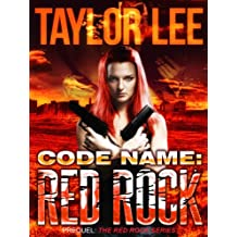 Code Name: Red Rock: Short Story Prequel (The Red Rock Series Book 1) (English Edition)