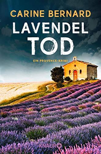 Bernard, Carine: Lavendel-Tod