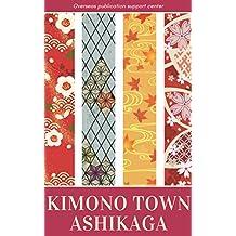 Kimono Town Ashikaga