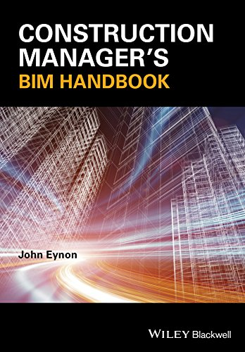 Construction Manager's BIM Handbook por John Eynon
