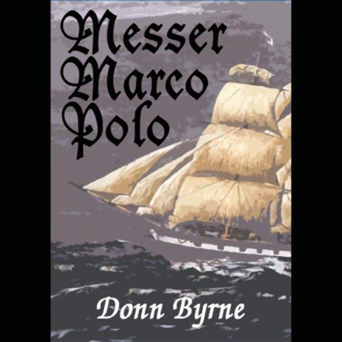 Messer Marco Polo  Audiolibri