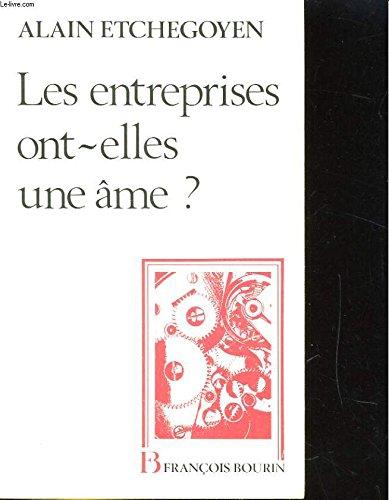Les entreprises ont-elles une âme ? par Alain Etchegoyen
