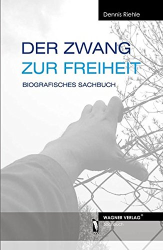 Cover »Der Zwang zur Freiheit«