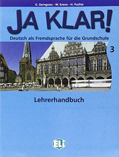 Ja Klar. Guida per l'insegnante. Per la Scuola elementare. Con CD Audio: 3