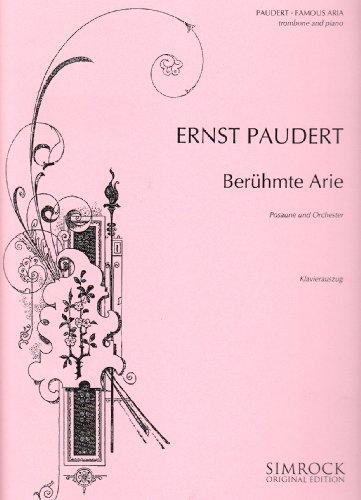 Berühmte Arie: Posaune und Klavier. (Simrock Original Edition)