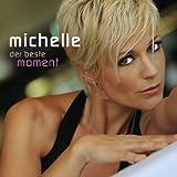 Songtexte von Michelle - Der beste Moment