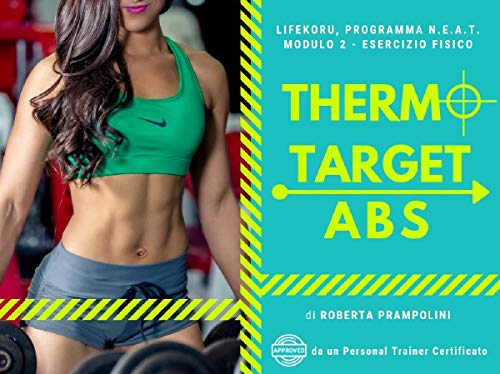 THERMO TARGET ABS (N.E.A.T. Program) (Italian Edition)