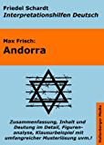 Andorra - Lektürehilfe und Interpretationshilfe. Interpretationen und Vorbereitungen für den Deutschunterricht (Interpretationshilfen Deutsch 7)