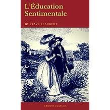 L'Éducation Sentimentale (Cronos Classics) (French Edition)
