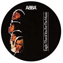 """Eagle / Thank You for the Music (Ltd. 7"""" Picture Disc) [Vinyl Single]"""