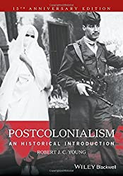 Postcolonialism: An Historical Introduction by Robert J. C. Young (2016-10-17)